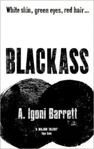 Blackass by Igoni Barret